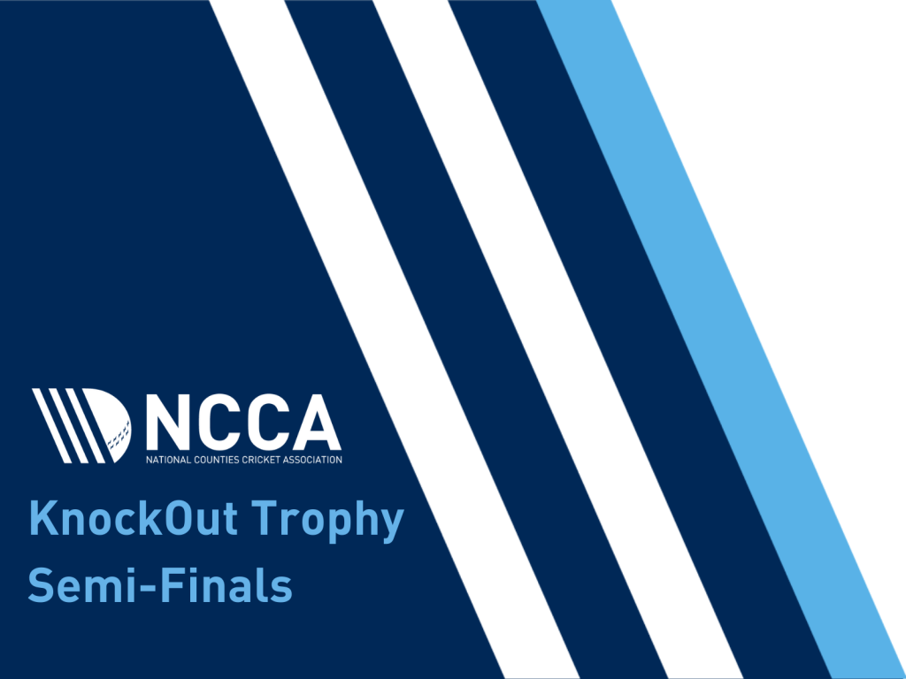 National Counties Trophy Semi-Finals Preview